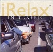 iRelax in Traffic