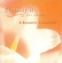 Eternity, Vol. 2: A Romantic Collection