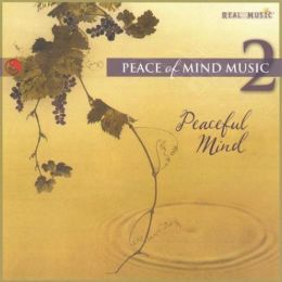 Peace of Mind Music, Vol. 2: Peaceful Mind