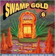 Swamp Gold, Vol. 6