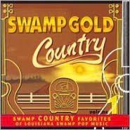 Swamp Gold Country, Vol. 1