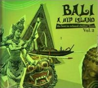 Bali: The Hip Island, Vol. 2