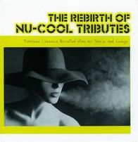 The Rebirth Of Nu-Cool Tributes