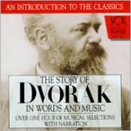 Story of Dvorák in Words and Music
