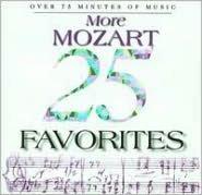 25 More Mozart Favorites