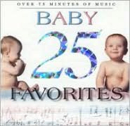 25 Baby Favorites