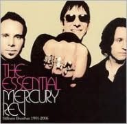 Essential Mercury Rev: Stillness Breathes 1991-2006 [V2 International]