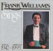 Frank Williams Sings (June 25, 1947-March 22, 1993)