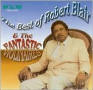 The Best of Robert Blair & the Fantastic Violinaires