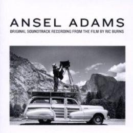 Ansel Adams (Original Soundtrack Recording)