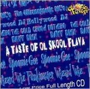 Taste of Ol Skool Flava