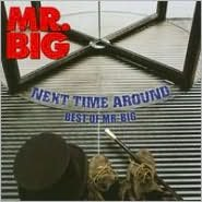 Next Time Around: Best of Mr. Big