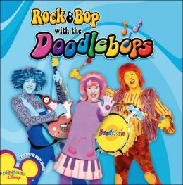 Rock & Bop with the Doodlebops