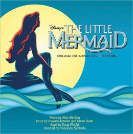 The Little Mermaid [Original Broadway Cast Recording]