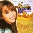CD Cover Image. Title: Hannah Montana: The Movie, Artist: Hannah Montana