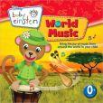 CD Cover Image. Title: Baby Einstein: World Music, Artist: Baby Einstein