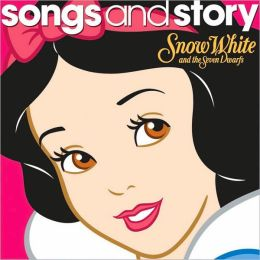 Songs and Story: Snow White and the Seven Dwarfs