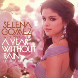 A Year Without Rain [Deluxe Edition CD/DVD]