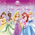 CD Cover Image. Title: Disney Princess: Fairy Tale Songs, Artist: