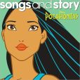CD Cover Image. Title: Songs and Story: Pocahontas, Artist: Disney