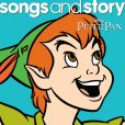 CD Cover Image. Title: Songs and Story: Peter Pan, Artist: Disney