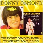 The Donny Osmond Album/To You with Love, Donny