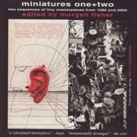 Miniatures One+Two: Two Sequences of Tiny Masterpieces from 1980 and 2000