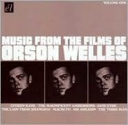 Music from the Films of Orson Welles, Vol. 1