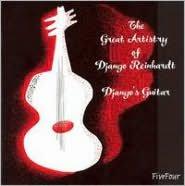 The Great Artistry of Django Reinhardt/Django's Guitar