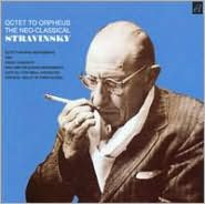 Octet to Orpheus: The Neo-Classical Stravinsky