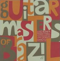 Guitar Masters Of Brazil