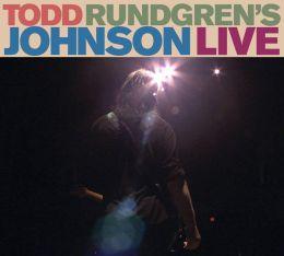 Todd Rundgren's Johnson Live [Bonus DVD]