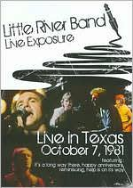 Little River Band: Live Exposure - Live in Texas