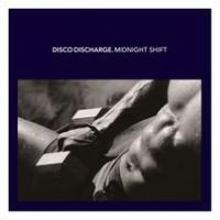 Disco Discharge: Midnight Shift