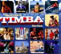 Beginner's Guide To Timba: Salsa Cubana