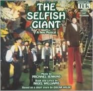 The Selfish Giant [Original Cast Recording]