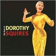 Best of Dorothy Squires
