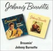 Dreamin'/Johnny Burnette