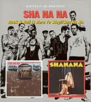Sha Na Na/Rock and Roll Is Here to Stay