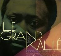 Le Grand Kallé: His Life, His Music