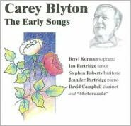 Carey Blyton: The Early Songs