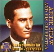 The Instrumental Side of Artie Shaw and His Orchestra (1937-1938 Radio Transcriptions)