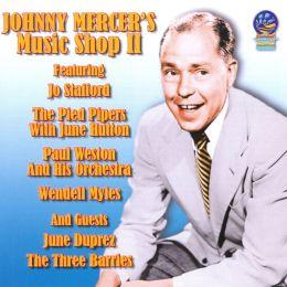 Johnny Mercer's Music Shop, Vol. 2