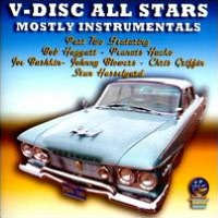 The V-Disc All Stars, Vol. 2: Mostly Instrumentals