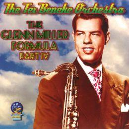 The Glenn Miller Formula, Pt. 4