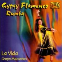 Gypsy Flamenco Rumba: La Vida
