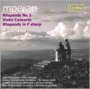 Moeran: Rhapsody No. 2; Violin Concerto; Rhapsody in F sharp