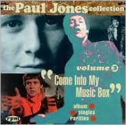 The Paul Jones Collection Vol. 3: Come into My Music Box