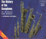 Stephen Cottrell: The History of the Saxophone in Words and Music