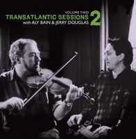 Transatlantic Sessions 2, Vol. 2